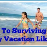 Skills, Hacks and Snacks: Surviving Your Family Vacation Like a Pro