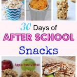 30 Days of After School Snacks