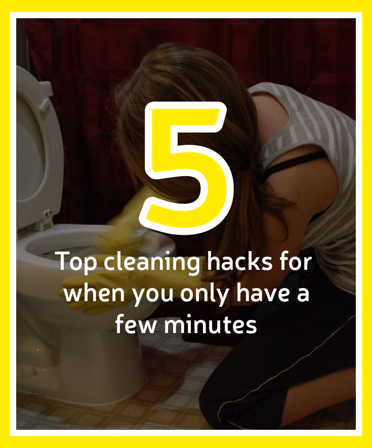 top cleaning hacks for when you only have a few minutes-01