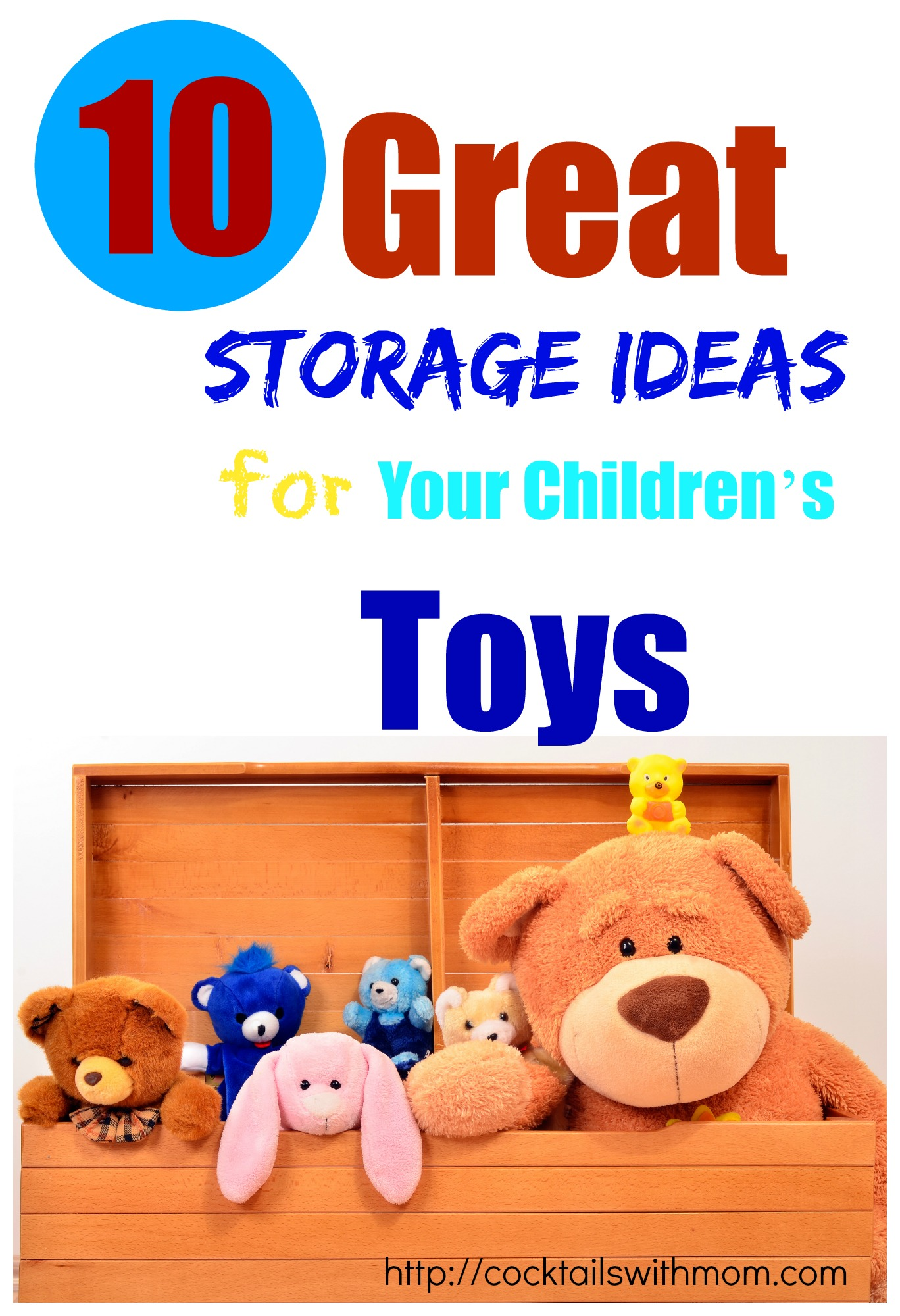 10 Great Storage Ideas for Your Children's Toys