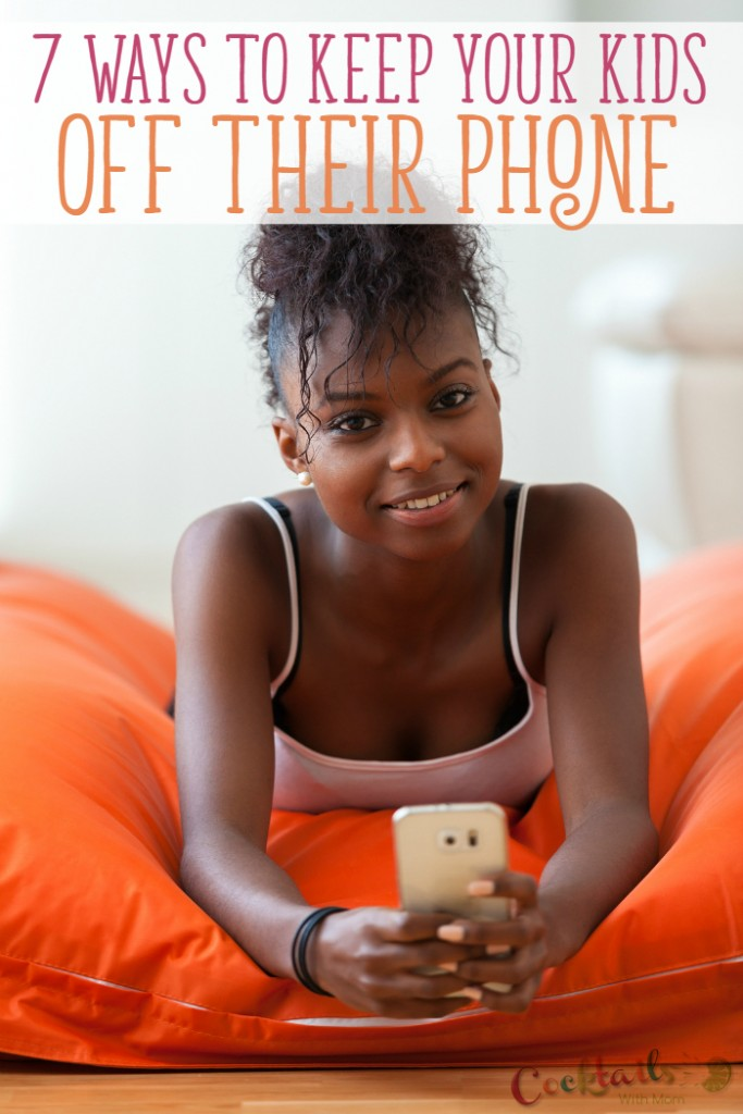 7 Ways to Keep Your Kids Off Their Phone