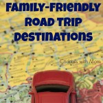 Best Family-Friendly Road Trip Destinations