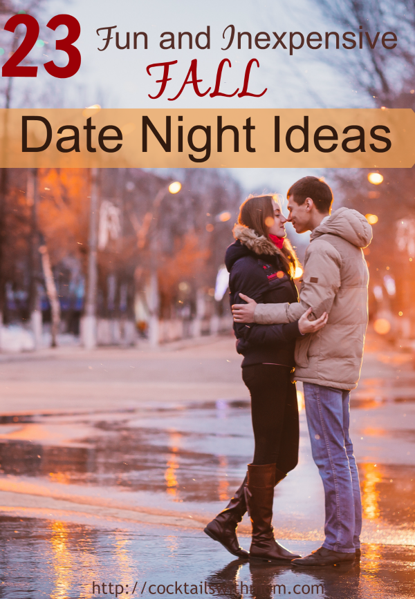 Fun and Inexpensive Fall Date Night Ideas