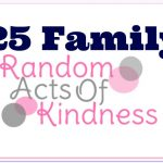 25 Family Random Acts of Kindness