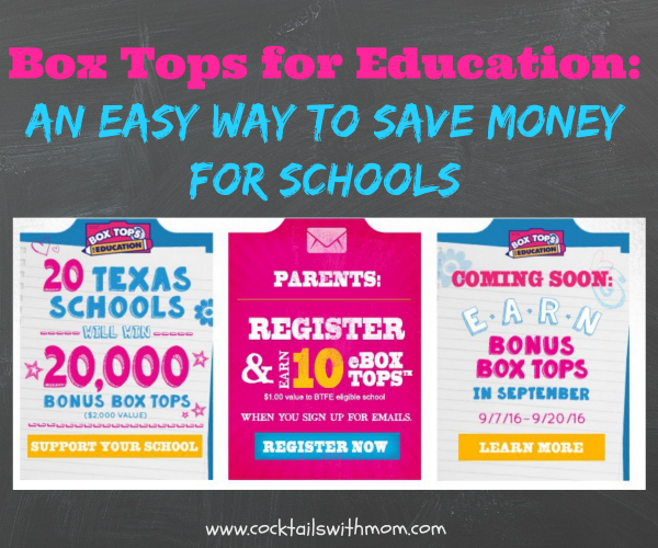 Box Tops for Education: An Easy Way to save Money For Schools