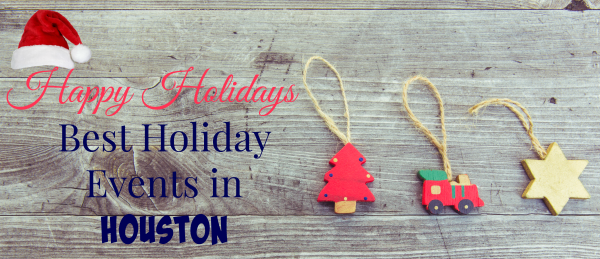 best-houston-holiday-events