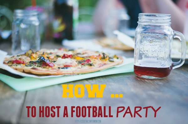How to Host the ultimate football party