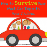Survive Your Next Car Trip with Your Children