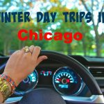 Day Trips to Enjoy During the Winter in Chicago