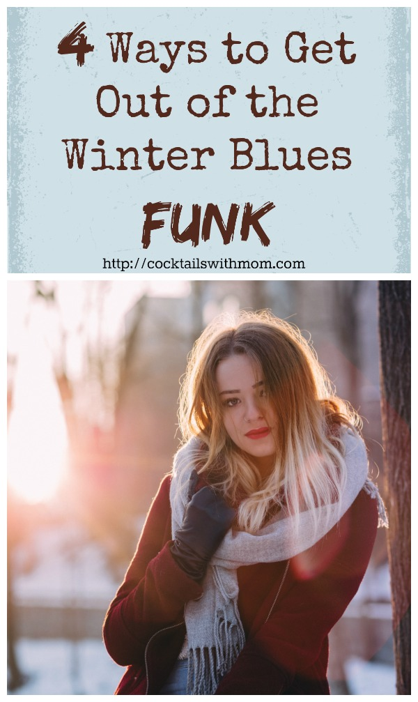 Ways to Get Out of the Winter Blues Funk