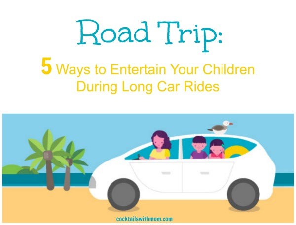 5 Ways to Entertain Your Children During Long Car Rides