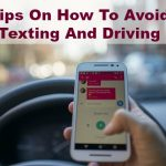 Tips On How To Avoid Texting And Driving