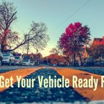 How To Get Your Vehicle Ready For Fall