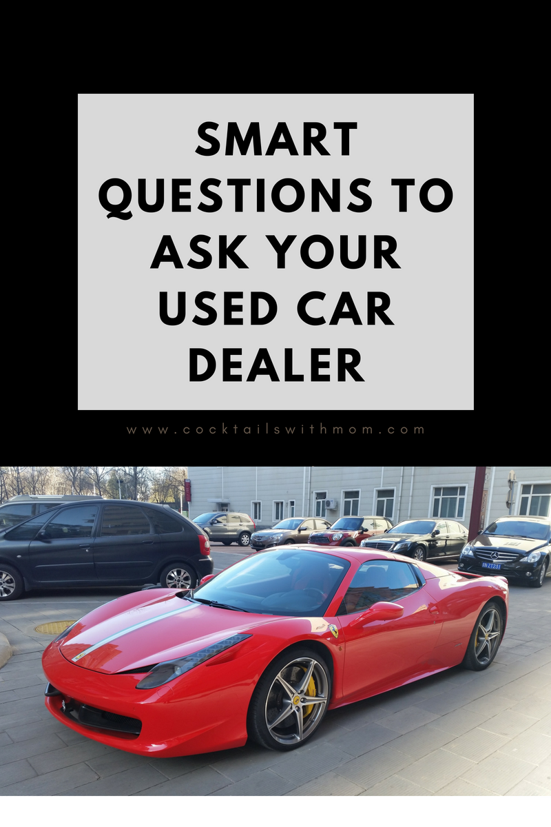 Smart Questions to Ask Your Used Car Dealer