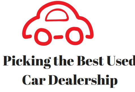 Picking the Best Used Car Dealership
