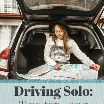 Driving Solo: Tips for Long Drives Alone